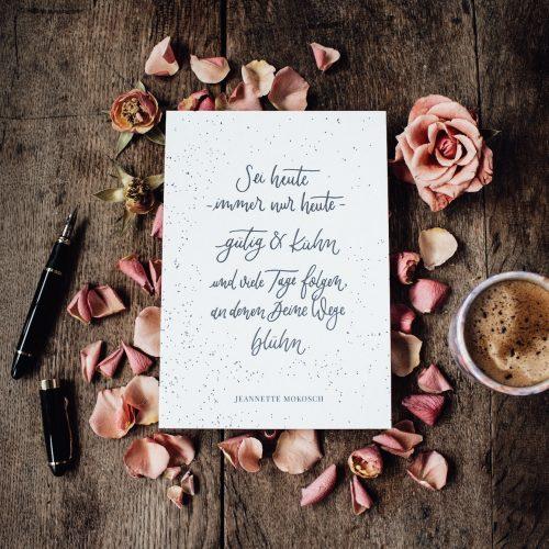 Letterpress Tiefdruck Spruch Quote Gedicht Hand Lettering Kalligrafie Kalligraphie Modern Calligraphy Fine Arte Print Kunstdruck Valentinstag Geburtstagskarte