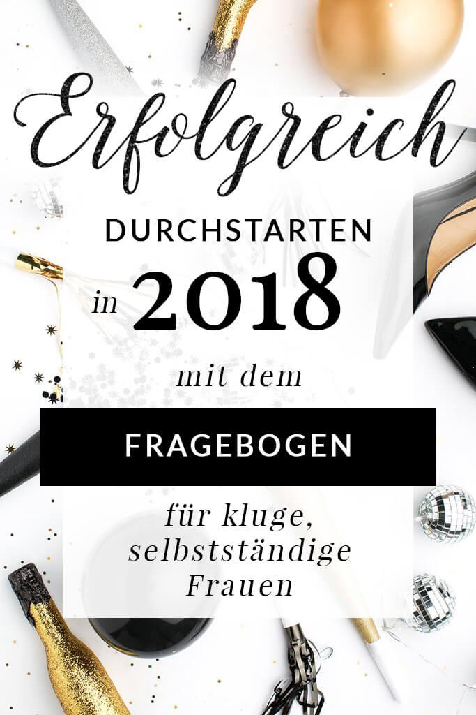 Erfolgreich selbstständig machen mit dem Fragebogen für das neue Jahr 2018