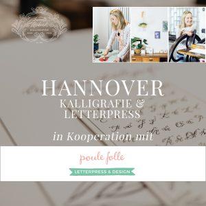 Workshop Kalligraphie lernen Kurs Anfänger Kalligrafie Hannover Poule Folle Letterpress Hand Lettering Brushlettering Schönschrift Buch Füller Feder Moderne Kalligrafie