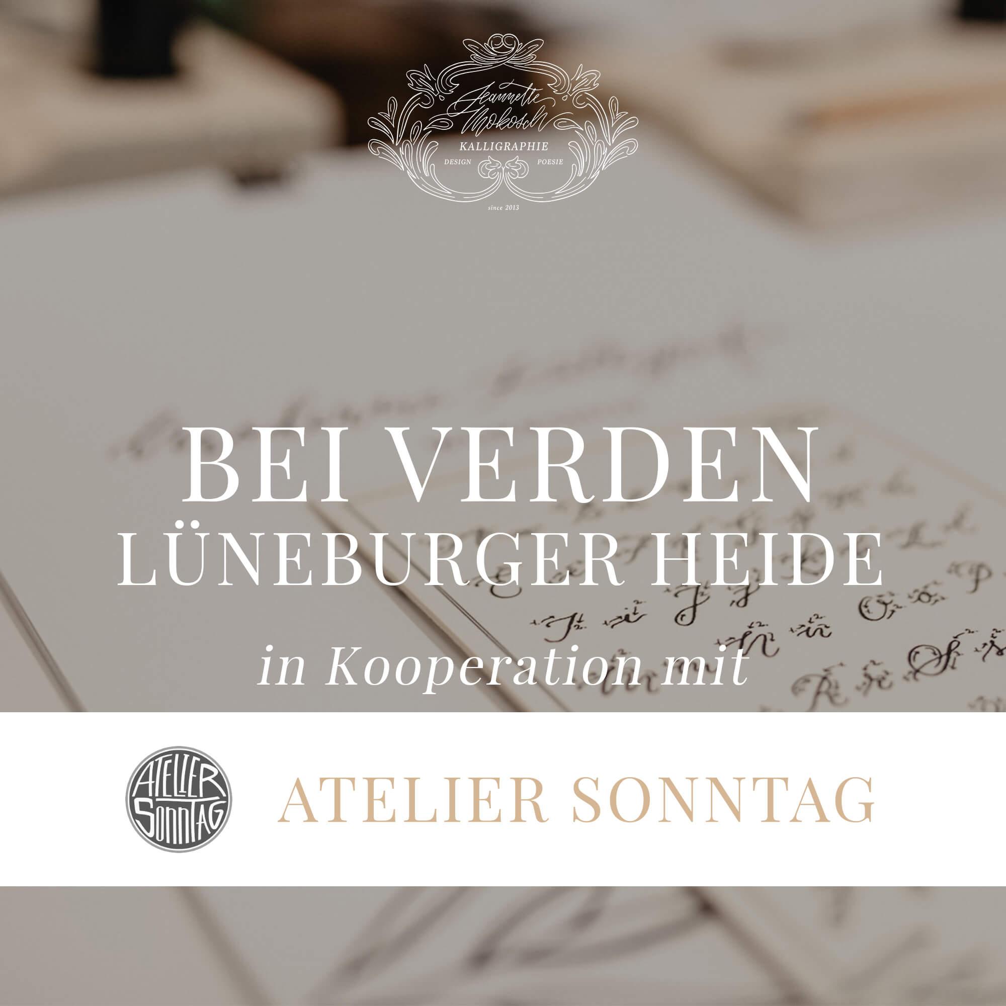 Workshop Kalligraphie Kurs Anfänger Verden Atelier Sonntag Hannover Lüneburger Heide Kalligrafie Hand Lettering Brushlettering Schönschrift Buch Füller Feder Moderne Kalligrafie