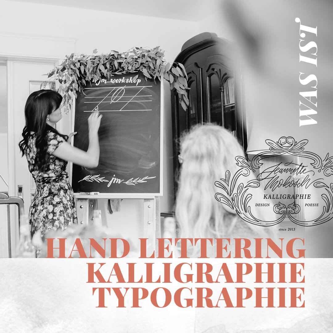 Was ist Hand Lettering Kalligraphie Typographie