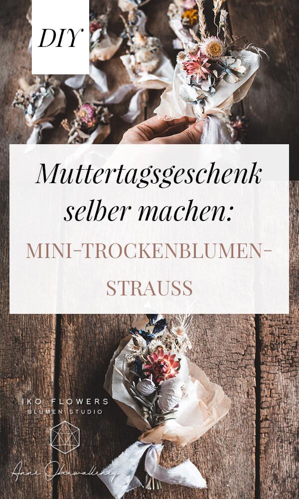 Muttertagsgeschenk selber basteln DIY 5 Wertschätzende Ideen zum Muttertag / Geschenk / SCM-Verlag Trockenblumenstrauß Mini Bouquet