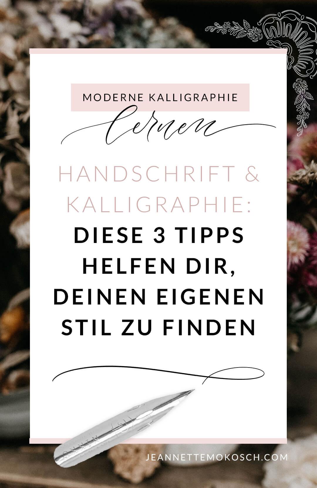 Den eigenen Stil finden Handschrift Hand Lettering Moderne Kalligraphie lernen Tusche Feder Federhalter Papier